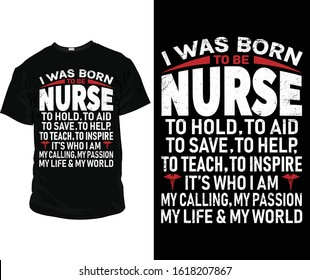 I was born to be nurse T-Shirt design High resolution vector for commercial use