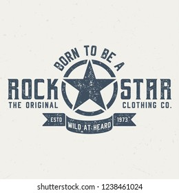Born To Be A Rockstar - Vintage Tee Design For Printing