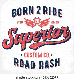 Born To Ride Superior Custom Co. - Tee Design For Print