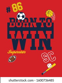 born to win, superstar, sports tees vector graphic designs