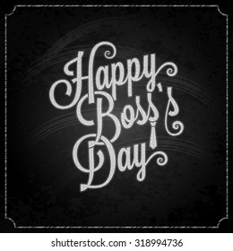 boss day vintage lettering chalk background