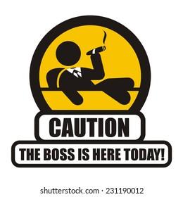 Boss warning sign