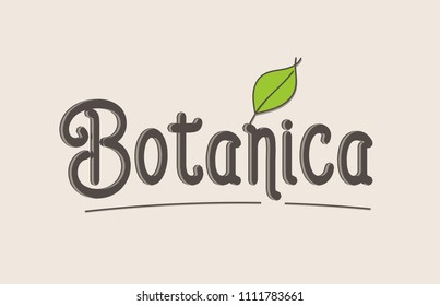 botanica word text typography design with green leaf suitable for logo, banner or badge design