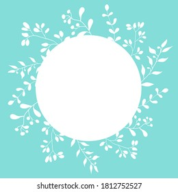 Botanical card template with white circle and plant wreath on tiffany blue. Vector vintage floral frame template for wedding invitation, birthdays card, Mother's Day, Valentine's day.