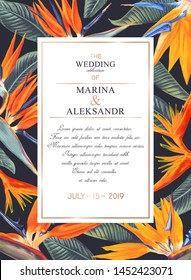 Botanical wedding invitation card. Template design with Strelitzia Reginae, tropical flowers and leaves.Modern, realistic style, hand drawn illustration. Collection of Save the Date, vector EPS format