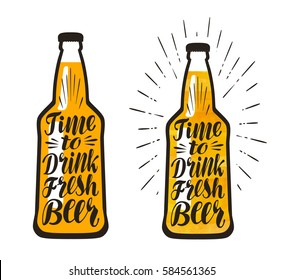Bottle of beer, lager. Time to drink fresh beer, lettering. Vector illustration