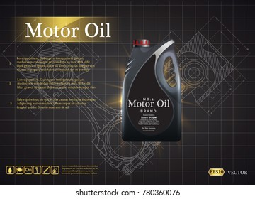 Bottle engine oil on a background a motor-car piston, Technical illustrations. Realistic 3D vector image. canister ads template with brand logo  Blueprints. Mechanical engineering drawings.