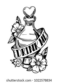 Bottle with potion. Drink me. Old school tattoo style. Hand drawn illustration converted to vector.