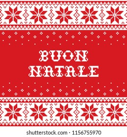 Boun Natale - Merry Christmas in Italian traditional seamless vector pattern or greeting card - Scandinavian knnitting, cross-stitch style. Nordic retro Xmas repetitive background in red and white