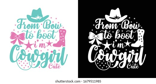 From Bow To Boot I'm Cowgirl Printable Vector Illustration