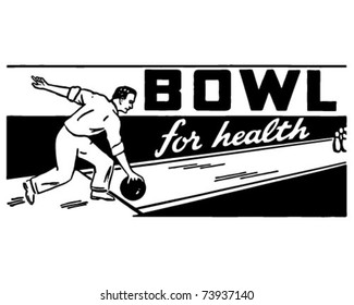 Bowl For Health 2 - Retro Ad Art Banner