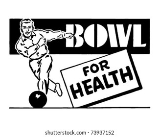 Bowl For Health 3 - Retro Ad Art Banner