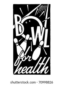 Bowl For Health - Retro Ad Art Banner