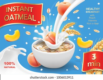Bowl of oatmeal with peach Oat flakes or muesli advertising template vector illustration with big milk splash