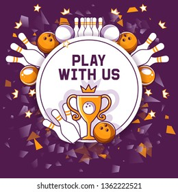 Bowling game banner, poster vector illustration. Ball crashing into the pins,getting strike. Bowling tournament. Winner of championship. Victory. First place. Play with us.