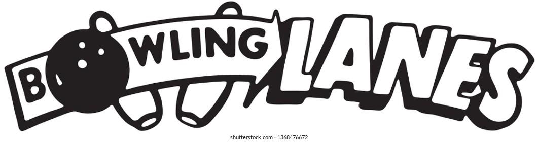 Bowling Lanes - Retro Ad Art Banner