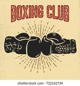 Boxing club. Boxing gloves on grunge background. Design elements for poster, banner. Vector illustration
