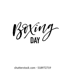 Boxing day postcard. Ink illustration. Modern brush calligraphy. Isolated on white background.