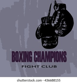 Boxing gloves. The poster for the fight club in vintage style. Vector illustration