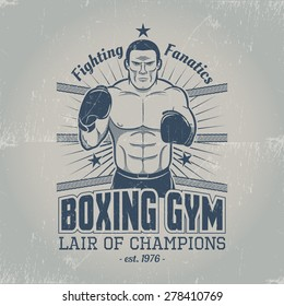 Boxing gym logo in old school style. Grunge emblem with a boxer in the ring. Scratches are grouped separately.