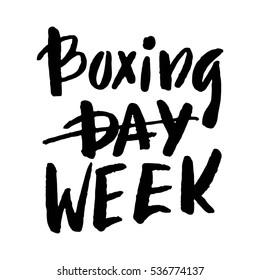 Boxing week hand brush lettering, black ink isolated on white background. Vector illustration.