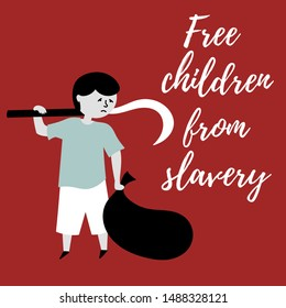 The boy does heavy physical labor, collects trash. The slave trade of children. Child abuse. Editable vector illustration