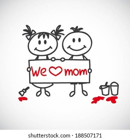 """boy and girl hold a poster that says """"We love mom"""" (cartoon doodle)"""