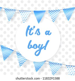 Its a boy. Vector greeting card for baby shower with blue garland