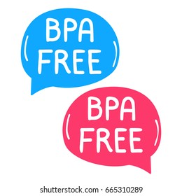 Bpa free. Lettering and hand drawn two speech bubbles. Flat vector illustration on white background.