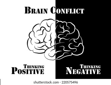 """""""Brain Conflict""""  The human have both positive and negative thinking."""