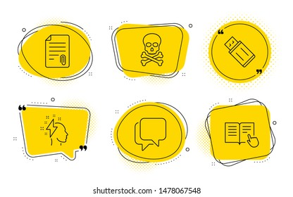 Brainstorming, Chemical hazard and Read instruction signs. Chat bubbles. Talk bubble, Usb flash and Attachment line icons set. Chat message, Memory stick, Attach file. Lightning bolt. Vector