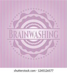 Brainwashing pink emblem. Retro