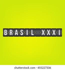 Brasil XXXI, scoreboard white black and green destination vector