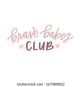 Brave Babes Club hand lettering