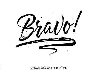 Bravo. Beautiful greeting card scratched calligraphy black text word Bravo. Hand drawn invitation T-shirt print design. Handwritten modern brush lettering white background isolated vector