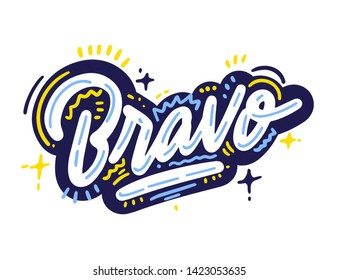 Bravo.  Handwritten modern brush lettering Bravo! on white. Text for postcard, invitation, T-shirt print design, banner, motivation poster, web, icon. Isolated vector