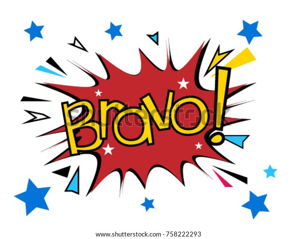 Bravo has mean congrats, Beautiful greeting card poster with comic style text