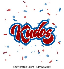 Bravo Kudos. Beautiful greeting card scratched calligraphy text word Kudos Bravo. Hand drawn invitation T-shirt print design. Handwritten modern brush lettering vector