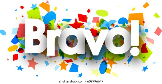 Bravo paper background with colorful confetti. Vector illustration.