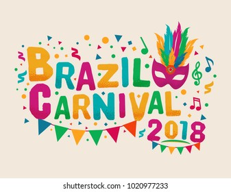 Brazil Carnival 2018 Background Template. Carnival Title With Colorful Party Elements. Travel destination.