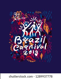 Brazil Carnival 2019. Beautiful poster bright rich background of trendy graphic elements and handwritten logo with figures of samba dancers. Art illustration original vector graphic pattern