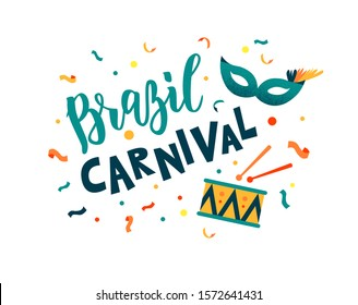 Brazil Carnival hand lettering text as banner, card, logo, icon, invitation template. Vector illustration with colorful party elements.