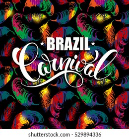 Brazil Carnival lettering design on a bright background with abstract feathers. Vector illustration for carnival concept and other users