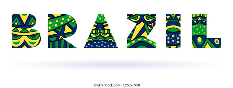 Brazil Title Single Word. Title with abstract ethnic patterns. Colors of Brazilian flag. Fancy capital letters, schematic shapes. Isolated on white. Vector file is EPS8, all elements are grouped