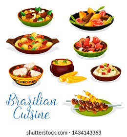 Brazilian cuisine meat and seafood dishes vector design. Grilled beef on skewers churrasco, fish rice, bean stew feijoada and shrimp cod moqueca, corn soup, liver with banana fruit, beef mango salad