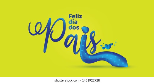 Brazilian father's day lettering saying Happy Father's Day