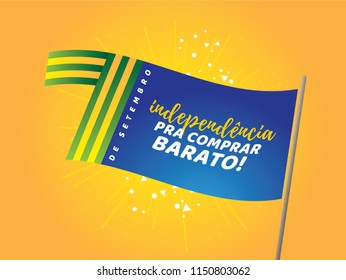 "Brazilian Independence Day Logo saying ""September 7th, Independence for Shopping At Low Prices"". National Holiday in Brazil. Celebration vector illustration."