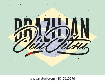 Brazilian Jiu Jitsu Lettering. Hand drawn typographical poster. Sport theme, great for t shirt, apparel, combat club, fitness industry, stickers, labels, badges or business and art works