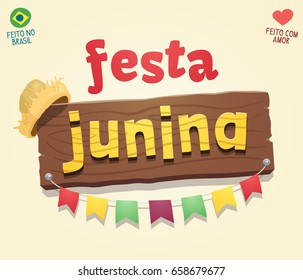 Brazilian june party cool sign logo - Made in Brazil - Made with love - High quality vector cartoon for june party themes.