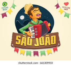 Brazilian June Party Saint John wooden sign with colorful flags and a happy hillbilly playing the accordion at a starry night with mountains and full moon - Made in Brazil with love